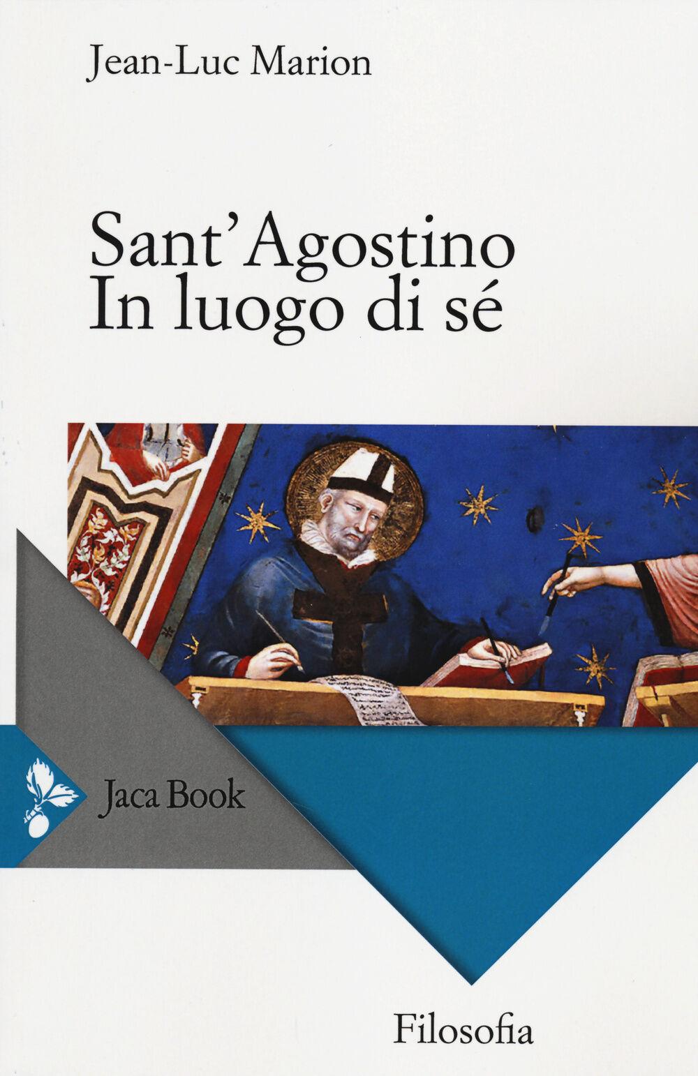 Sant'Agostino. In luogo di sé