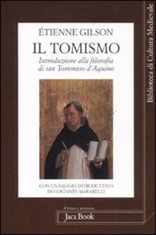 Il tomismo. Introduzione alla filosofia di san Tommaso d'Aquino - Étienne Gilson - copertina