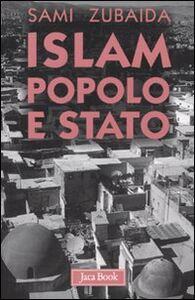 Libro Islam, popolo e stato. Idee e movimenti politici in Medio Oriente Sami Zubaida