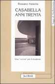Libro Casabella anni Trenta. Una «cucina» per il moderno Rossano Astarita