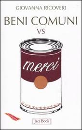 Beni comuni vs merci