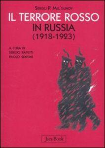 Libro Il terrore rosso in Russia (1918-1923) Sergej P. Mel'gunov