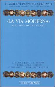 Libro Figure del pensiero medievale. Vol. 6: «La via moderna». XIV e inizi del XV secolo.