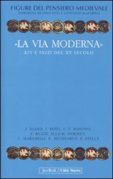 Figure del pensiero medievale. Vol. 6: «La via moderna». XIV e inizi del XV secolo..pdf