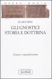 Winniearcher.com Opera omnia. Vol. 9\1: Gli gnostici. Storia e dottrina. Gnosi e manicheismo. Image