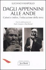 Libro Dagli Appennini alle Ande. Cafoni e Indios, l'educazione della terra Luciano Vasapollo