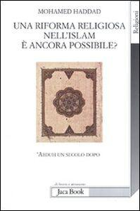 Una riforma religiosa nell'Islam è ancora possibile? 'Abduh un secolo dopo