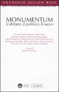 Libro Monumentum. L'abitare, il politico, il sacro