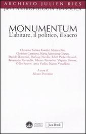 Monumentum. L'abitare, il politico, il sacro