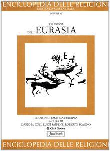 Libro Enciclopedia delle religioni. Vol. 12: Religioni dell'Eurasia.