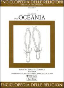 Foto Cover di Enciclopedia delle religioni. Vol. 15: Le religioni dell'Oceania., Libro di  edito da Jaca Book