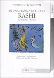 In una fiamma di fuoco. Rashi commenta lEsodo.pdf