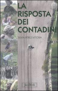 Libro La risposta dei contadini Silvia Pérez-Vitoria