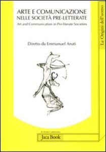 Libro Valcamonica Symposium (2011). Arte e comunicazione nelle società pre-letterate-Art and communication in pre-literate societies