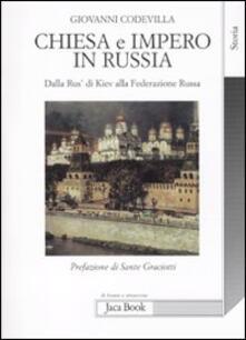 Listadelpopolo.it Chiesa e impero in Russia. Dalla Rus' di Kiev alla Federazione russa Image