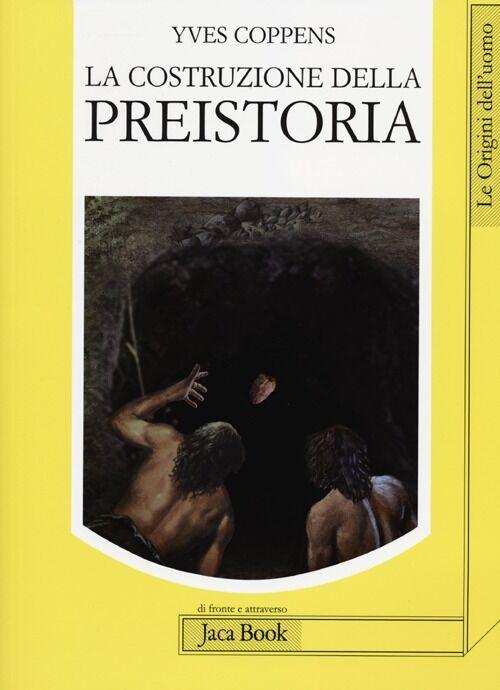 La costruzione della preistoria