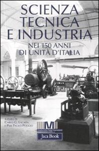 Scienza, tecnica e industria nei 150 anni di unità d'Italia