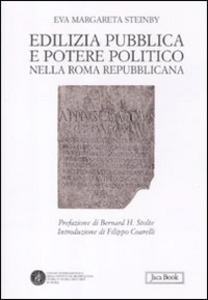 Libro Edilizia pubblica e potere politico nella Roma repubblicana Margareta Steinby