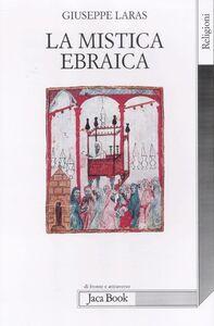 Libro La mistica ebraica Giuseppe Laras