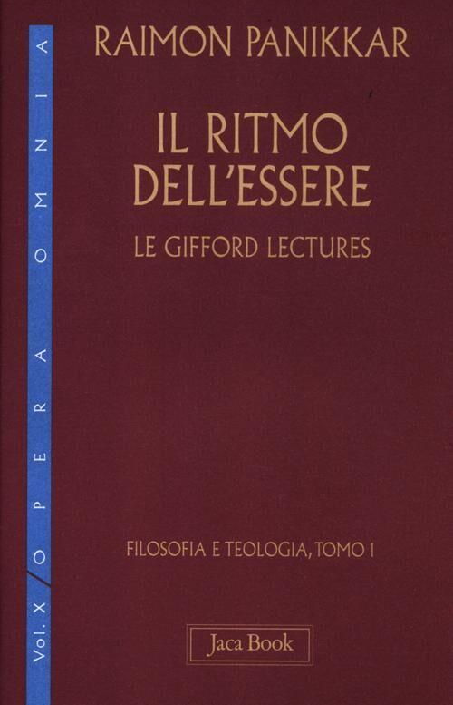 Il ritmo dell'essere. Vol. 10\1: Le Gifford Lectures.