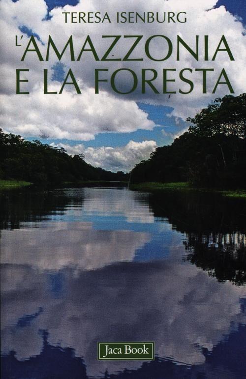 L' Amazzonia e la foresta