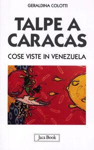 Libro Talpe a Caracas. Cose viste in Venezuela Geraldina Colotti