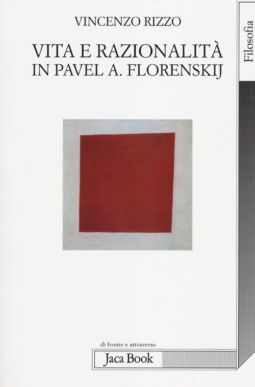 Vita e razionalità in Pavel A. Florenskij
