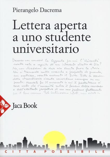 Lettera aperta a uno studente universitario - Pierangelo Dacrema - copertina