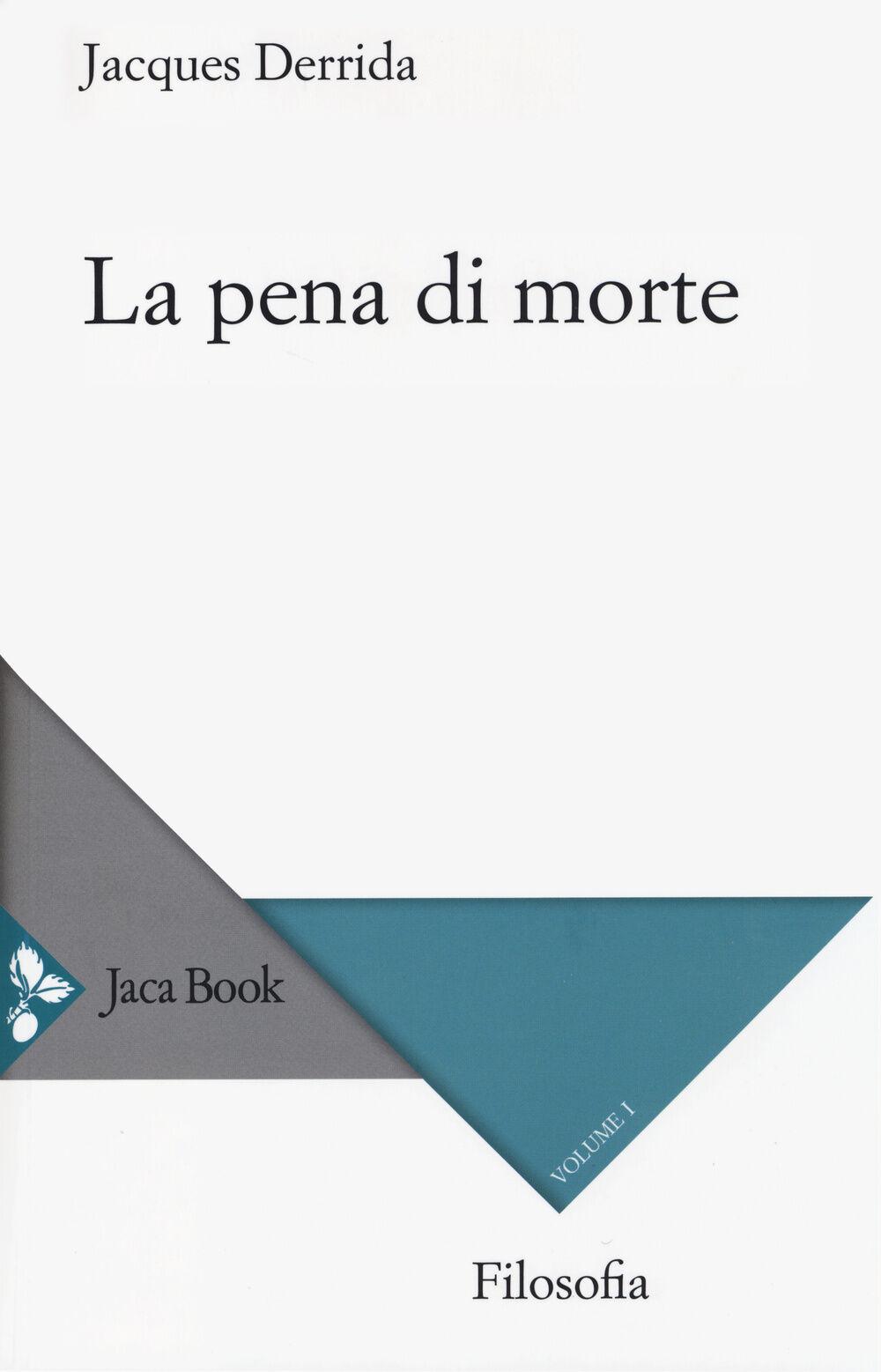 La pena di morte. Vol. 1: (1999-2000).
