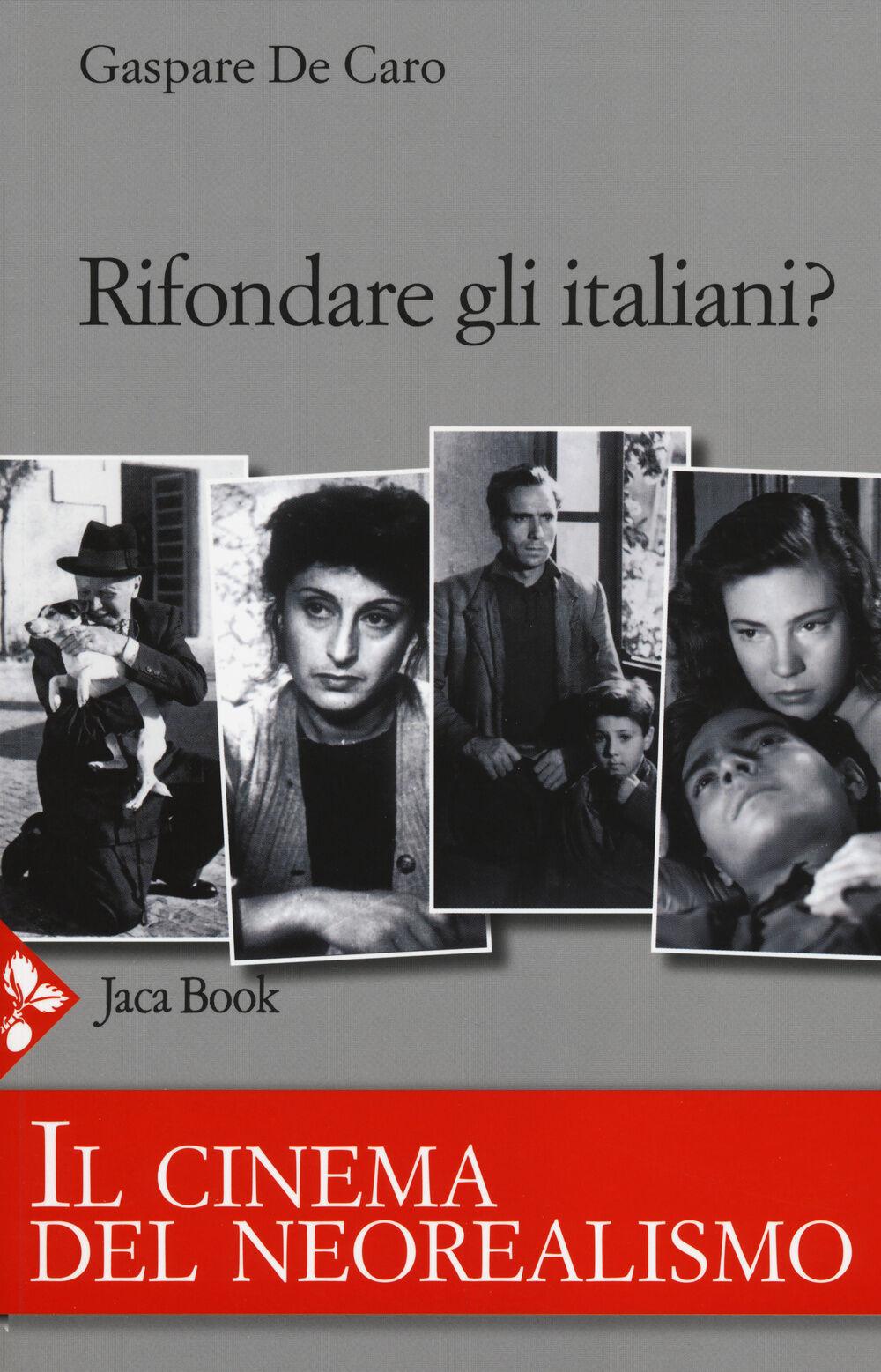 Rifondare gli italiani? Il cinema del neorealismo