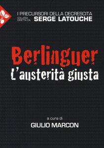 Foto Cover di Berlinguer. L'austerità giusta, Libro di  edito da Jaca Book