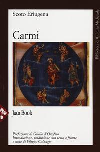 Libro Carmi. Testo latino a fronte Giovanni Scoto Eriugena