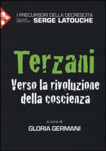 Libro Terzani. Verso la rivoluzione della coscienza