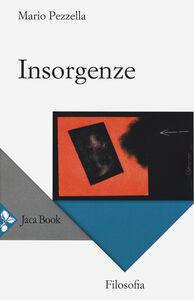 Libro Insorgenze Mario Pezzella