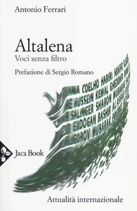 Foto Cover di Altalena. Voci senza filtro, Libro di Antonio Ferrari, edito da Jaca Book