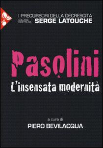 Foto Cover di Pasolini. L'insensata modernità, Libro di  edito da Jaca Book