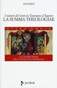 Daddyswing.es I misteri di Cristo in Tommaso d'Aquino. «La Summa Theologiae». La costruzione della teologia medievale Image