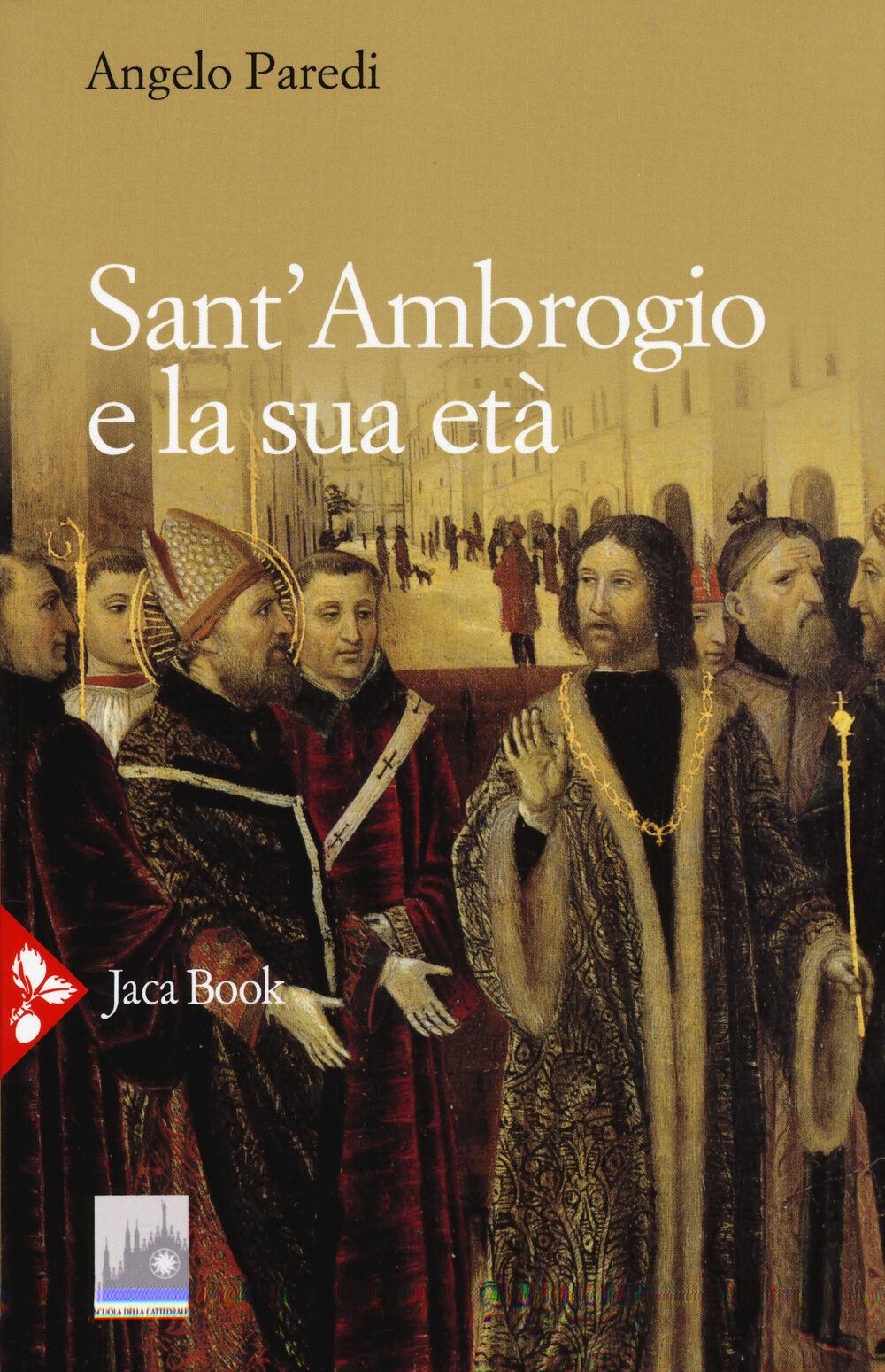 Sant'Ambrogio e la sua età