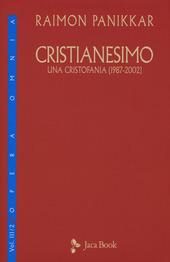 Cristianesimo. Una cristofania (1987-2002). Vol. 3/2