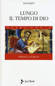 Libro Lungo il tempo di Dio Inos Biffi