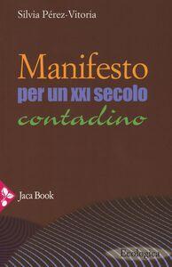 Libro Manifesto per un XXI secolo contadino Silvia Pérez-Vitoria