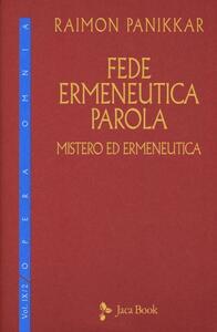 Fede, ermeneutica, parola. Vol. 9\2: Mistero ed ermeneutica.