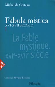 Fabula mistica. XVI-XVII secolo. Vol. 1