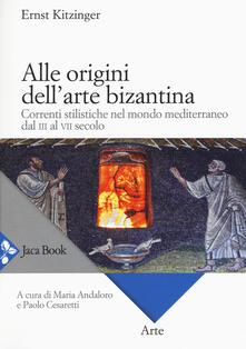 Voluntariadobaleares2014.es Alle origini dell'arte bizantina. Correnti stilistiche nel mondo mediterraneo dal III al VII secolo Image