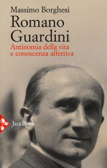 3tsportingclub.it Romano Guardini. Antinomia della vita e conoscenza affettiva Image