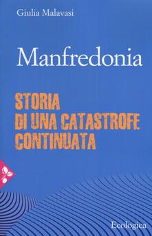 Rallydeicolliscaligeri.it Manfredonia. Storia di una catastrofe continuata Image