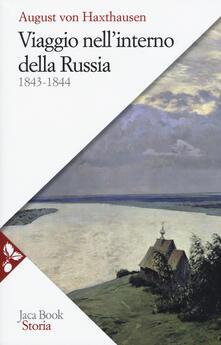 Viaggio nell'interno della Russia 1843-1844