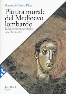 Listadelpopolo.it Pittura murale del Medioevo lombardo. Ricerche iconografiche (Secoli XI-XIII) Image