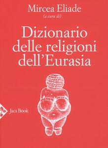 Libro Dizionario delle religioni dell'Eurasia