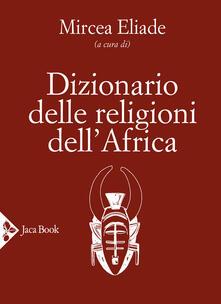 Festivalpatudocanario.es Dizionario delle religioni dell'Africa Image